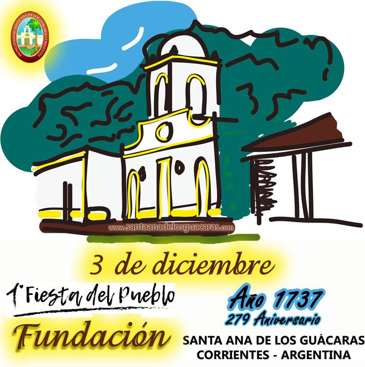 1ra. Fiesta de Fundación del Pueblo Santa Ana de los Indios Guácaras - 279º Aniversario